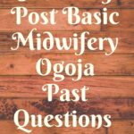 School Of Post Basic Midwifery Ogoja Past Questions Free Download
