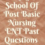 UCTH School Of Post Basic Nursing ENT Past Questions Free Download
