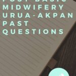 School Of Post Basic Midwifery Urua-Akpan Past Questions