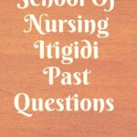 School Of Nursing Itigidi Past Questions Free Download