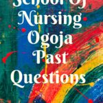 School Of Nursing Ogoja Past Questions Free Download