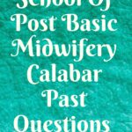 School Of Post Basic Midwifery Calabar Past Questions Free Download