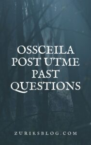 OSSCEILA Post UTME Past Questions