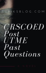 CRSCOED Post UTME Past Questions