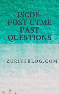 JSCOE Post UTME Past Questions
