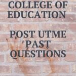 Rivers State College Of Education Post UTME Past Questions