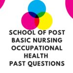 School Of Post Basic Nursing Occupational Health Past Questions Free Download