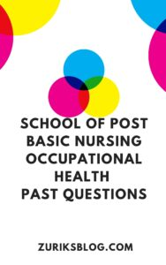 School Of Post Basic Nursing Occupational Health Past Questions
