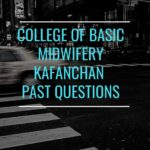 College Of Basic Midwifery Kafanchan Past Questions Free Download