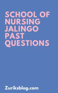School Of Nursing Jalingo Past Questions