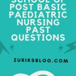 UPTH School Of Post Basic Paediatric Nursing Past Questions Free Download