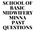 School Of Basic Midwifery Minna Past Questions Free Download