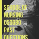 School Of Nursing Osogbo Past Questions Free Download