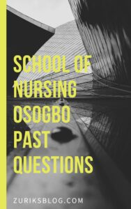 School Of Nursing Osogbo Past Questions