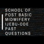 School Of Post Basic Midwifery Ijebu-Ode Past Questions Free Download