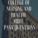 College Of Nursing And Health Orlu Past Questions Free Download