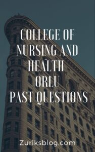 College Of Nursing And Health Orlu Past Questions