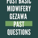 School Of Post Basic Midwifery Gezawa Past Questions Free Download