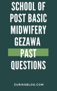 School Of Post Basic Midwifery Gezawa Past Questions
