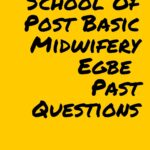 School Of Post Basic Midwifery Egbe Past Questions Free Download