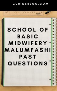 School Of Basic Midwifery Malumfashi Past Questions