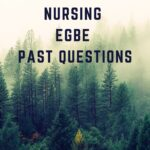 ECWA School Of Nursing Egbe Past Questions Free Download