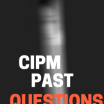 CIPM Past Questions And Answers – Download For Free