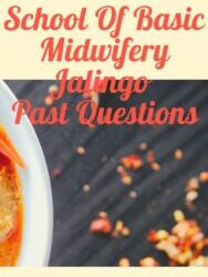 School Of Basic Midwifery Jalingo Past Questions Free Download