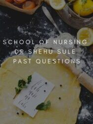 School Of Nursing Dr Shehu Sule Past Questions Free Download