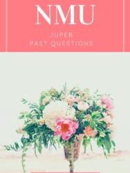 NMU JUPEB Past Questions And Answers – Zuriksblog